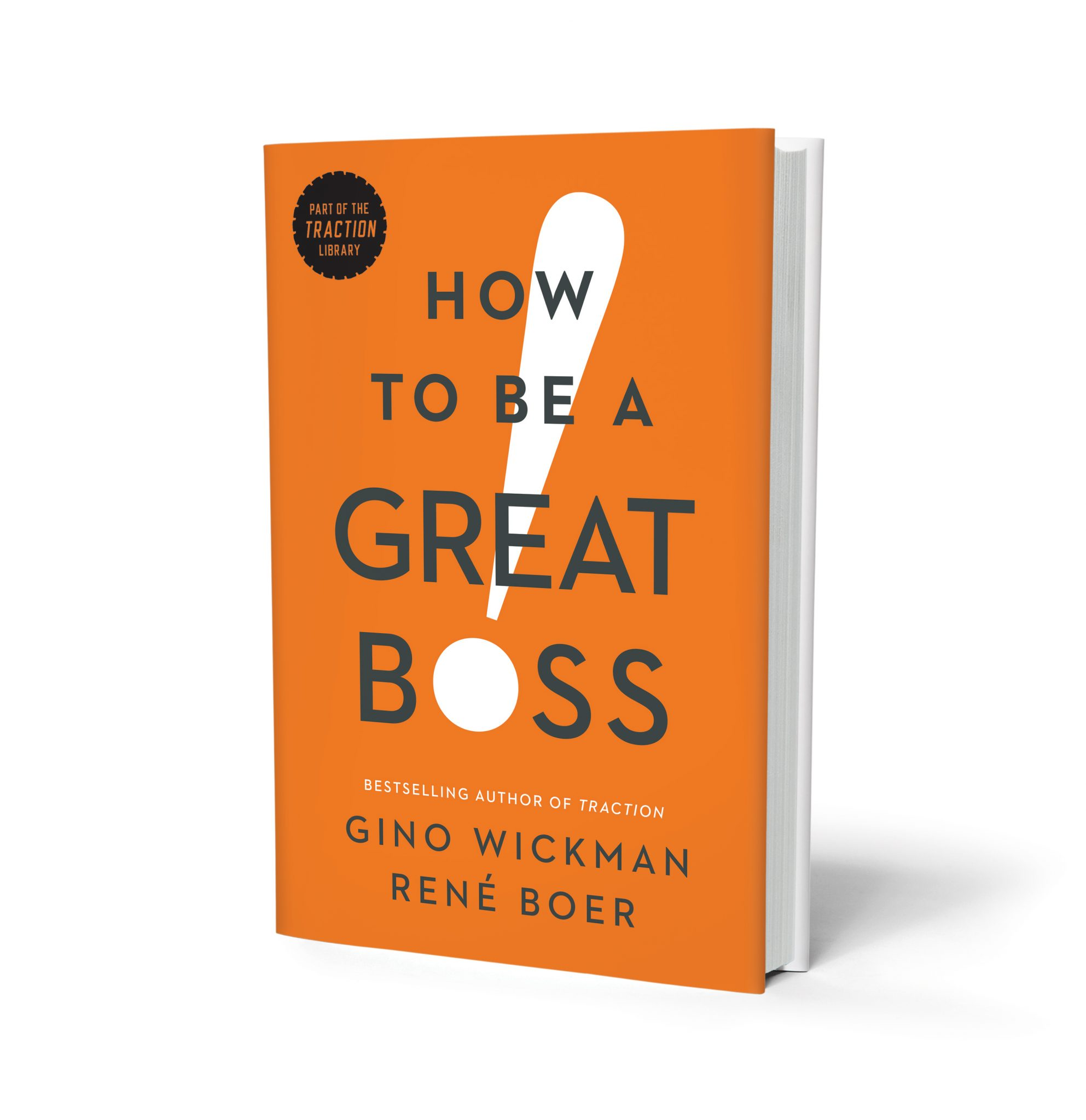 Book: How To Be A Great Boss!